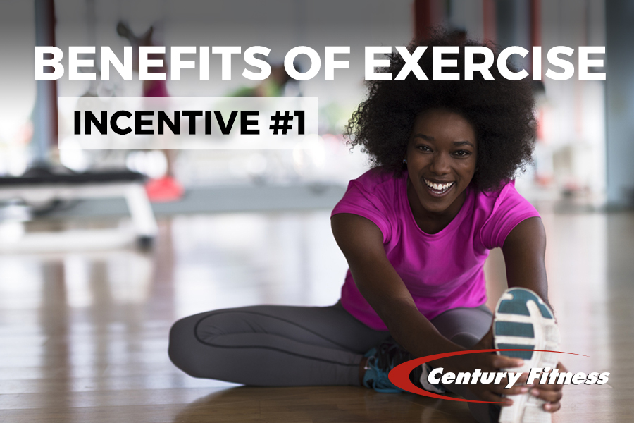 Benefits of Exercise – Incentive #1