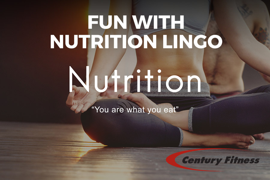 Fun with Nutrition Lingo
