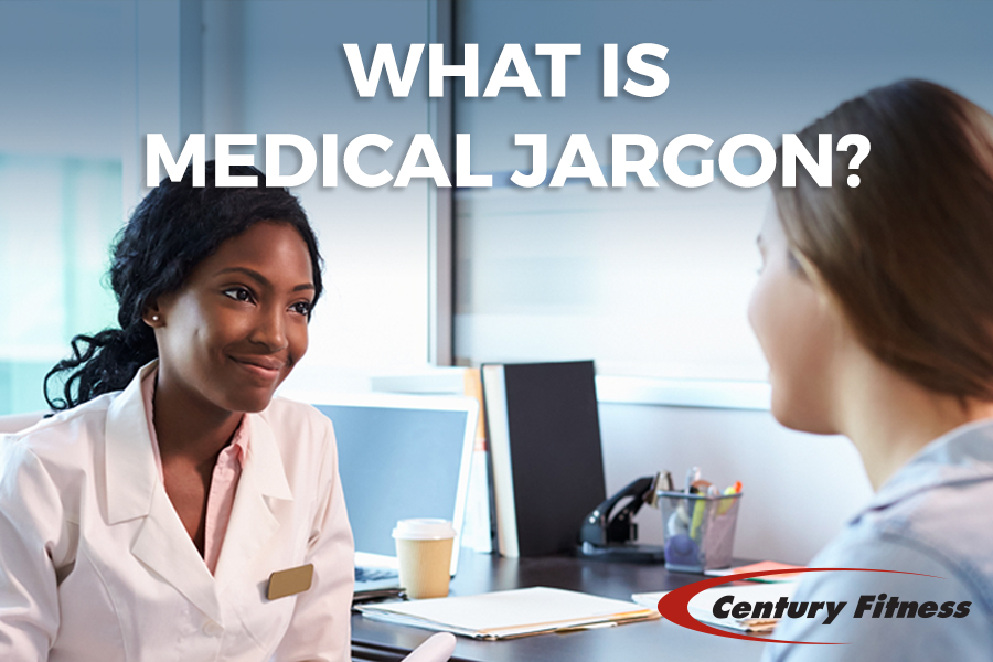 WHAT IS MEDICAL JARGON?